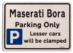 Maserati Bora Car Owners Gift| New Parking only Sign | Metal face Brushed Aluminium Maserati Bora Model